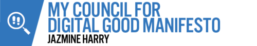 My Council for Digital Good Manifesto